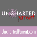 Uncharted Parent
